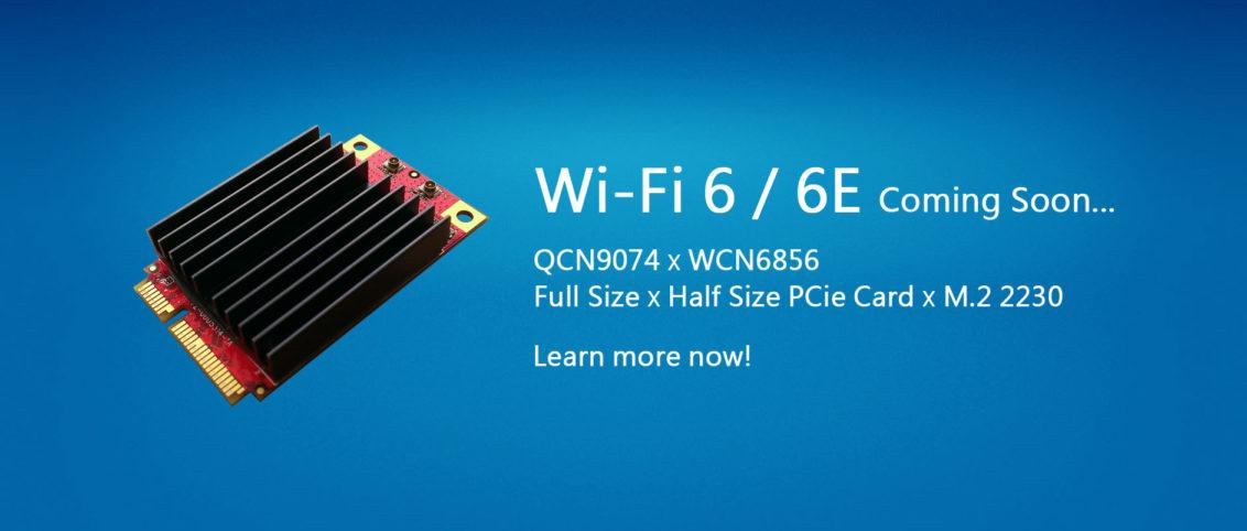WIFI6 / 6E Coming Soon...